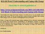 BUS 610 Week 5 Understanding and Coping with Change