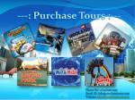 Purchase Tours