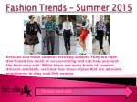 Top Fashion Trends You Must Follow In This Summer 2015