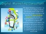 Change marketing scene with Digital Marketing Consultant