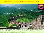 China Travel - A Memorable Place to TravelGreat Wall
