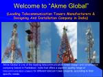 Telecommunication Towers Manufacturers India – Akme Global