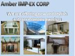 Amber Imp – Ex Corp offering new and stylish entrance canopy