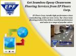Get Seamless Epoxy Cleanroom Flooring Services from EP Floor