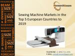 2019 Sewing Machine Market Size, Trends, Key Industry