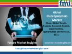 Fluoropolymers Market: Global Industry Analysis by FMI