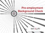 What is Pre-Employment Background Check?
