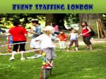 Event staffing London