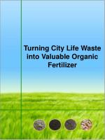 Turning City Life Waste into Valuable Organic Fertilizer