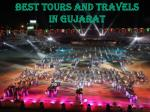 Best things of Gujarat which attract tourist among theworld