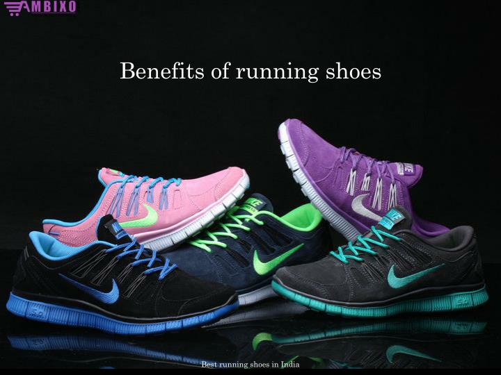 Benefits of Running Shoes
