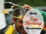 World Egg Throwing Championships