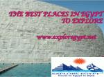 THE BEST PLACES IN EGYPT TO EXPLORE