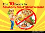 The 10 Foods to Absolutely Avoid When Pregnant