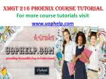 XMGT 216 UOP COURSE Tutorial/UOPHELP
