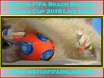 lIve FIFA Beach Soccer World Cup 2015 Streaming
