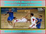 Live FIFA Beach Soccer World Cup 2015