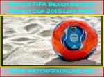 Live FIFA Beach Soccer World Cup broadcast