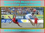2015 FIFA Beach Soccer World Cup Live On MY PC