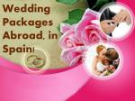 All Inclusive Weddings Abroad   Weddings Abroad Packages