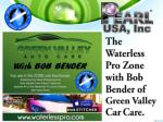 Episode #4 of The Waterless Pro Zone with Bob Bender of Gree
