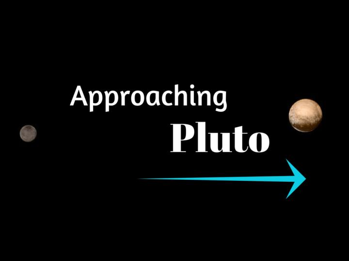 Approaching Pluto