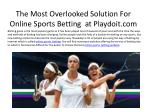 The Most Overlooked Solution For online sports betting at Pl