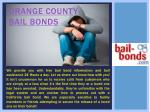 Bail Bondsman Orange County Ca