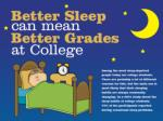 Better Sleep Can Mean Better Grades at College