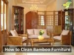 How to Clean Bamboo Furniture - www.nectar.org.in