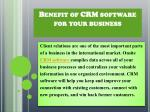 Benefit of CRM software for yourbusiness