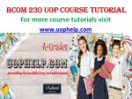 BCOM 230 UOP COURSE Tutorial/UOPHELP