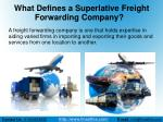 What Defines a Superlative Freight Forwarding Company?