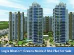 Logix Blossom Greens Residential Apartment at Noida