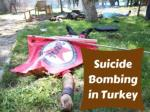 Suicide bombing in Turkey