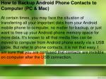 How to Backup Android Phone Contacts to Computer (PC & Mac)?