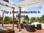 Top 5 Best Restaurants in Mumbai – Get Address and Fees