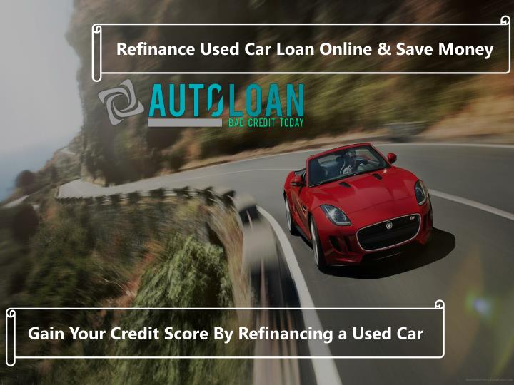 Ppt Used Car Auto Loan Refinance Powerpoint Presentation Free