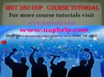 MGT 380(NEW) UOP COURSE TUTORIAL/UOPHELP