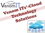 Venom ITs'-Cloud Technology solutions