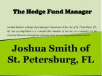 Joshua Smith of St. Petersburg, FL - The Hedge Fund Manager