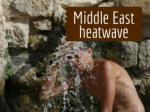 Middle East heatwave