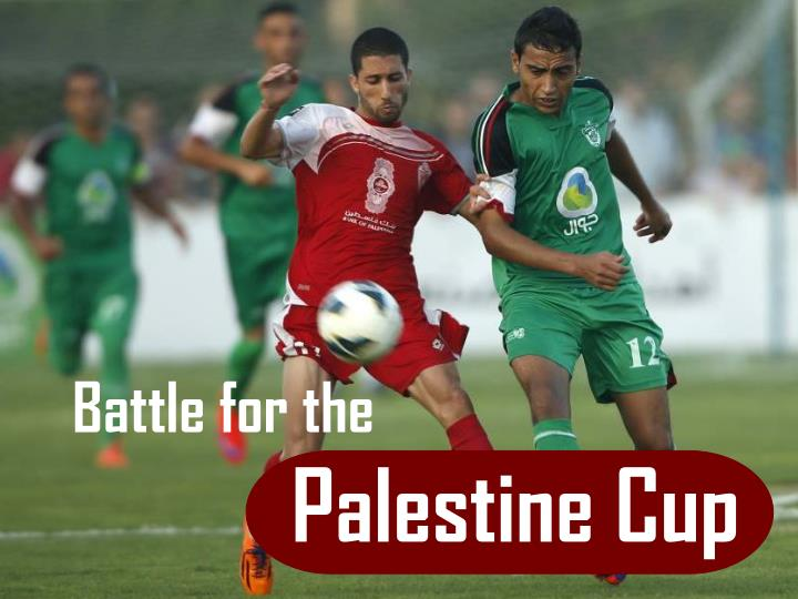 battle for the palestine cup n.