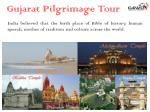 Gujarat Pilgrimage Tour Packages to Explore Culture, Heritage, Art and Antiquity