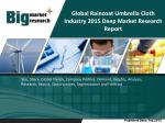 Global Raincoat Umbrella Cloth Industry- Size, Share, Trends, Forecast, Outlook
