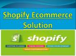 Shopify Ecommerce Solution