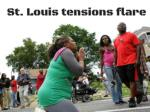 St. Louis tensions flare