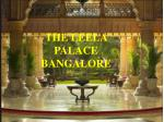 The Leela Palace Bangalore – Get Address and Entry Fees