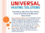 Universal Heating Solutions- Your Counter for Heating Solutions