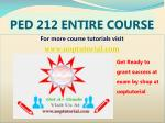 PED 212 ASH Tutorial Courses /Uptutorial